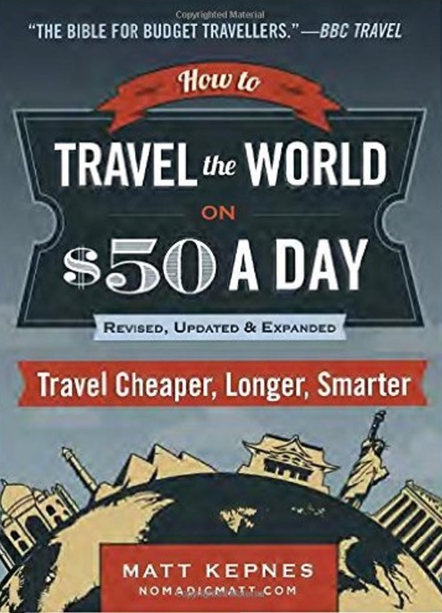 how to travel the world on $50 a day review